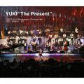 "YUKI""The Present"" 2010.6.14,15 Bunkamura Orchard Hall"