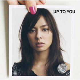 UP TO YOU / MiChi