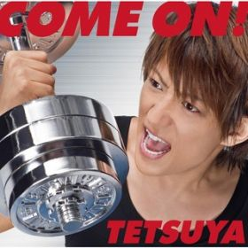 Are you ready to ride? / TETSUYA