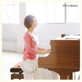 to Mother / YUI