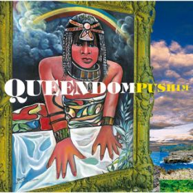 アルバム - QUEENDOM / PUSHIM