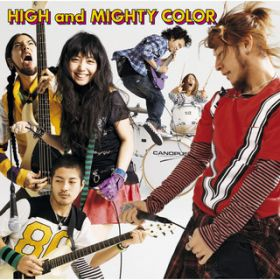 参 / HIGH and MIGHTY COLOR