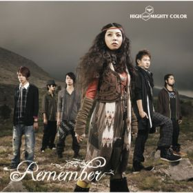 アルバム - Remember / HIGH and MIGHTY COLOR