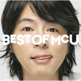 アルバム - BEST OF MCU (14 Tracks) / MCU