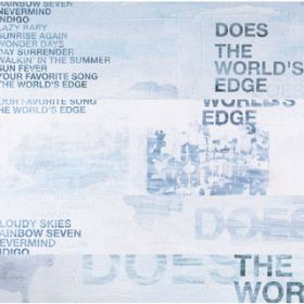 The World's Edge / DOES