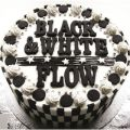 アルバム - BLACK & WHITE / FLOW
