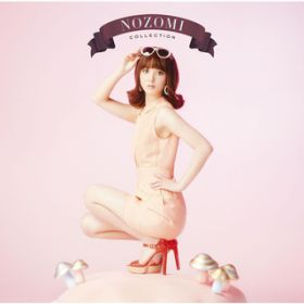 NOZOMI COLLECTION / 佐々木 希