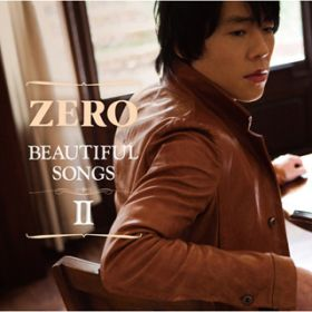 Beautiful Songs II(通常盤) / ZERO