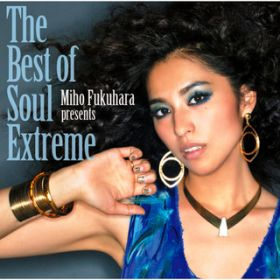 The Best of Soul Extreme / 福原 美穂