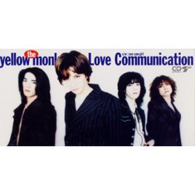 Love Communication / THE YELLOW MONKEY