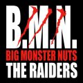 THE RAIDERSの曲/シングル - B.M.N. (Big Monster Nuts)