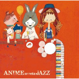 アルバム - ANIME meets JAZZ〜Cheerful Songs〜 / Kazumi Tateishi Trio