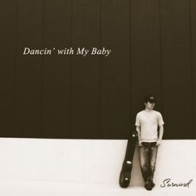Dancin' with My Baby / Surwind