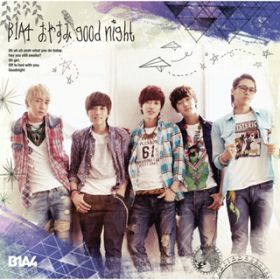 BABY I'M SORRY -Japanese ver.- / B1A4