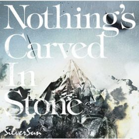 Spirit Inspiration / Nothing's Carved In Stone
