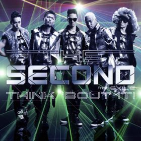 アルバム - THINK 'BOUT IT! / THE SECOND from EXILE