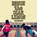 アルバム - BRUSH the SCAR LEMON / GRANRODEO