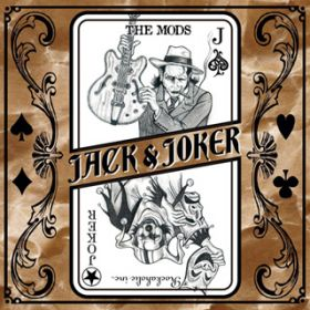 JACK & JOKER / THE MODS