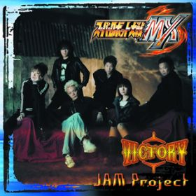 VICTORY / JAM Project