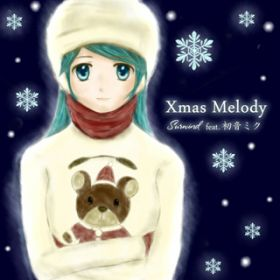 Xmas Melody / Surwind feat.初音ミク