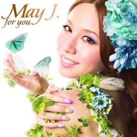 Sing for you / May J. × MAY'S