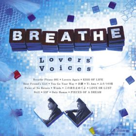 Lovers' Voices / BREATHE