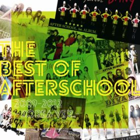 アルバム - THE BEST OF AFTERSCHOOL 2009-2012 -Korea Ver.- / AFTERSCHOOL