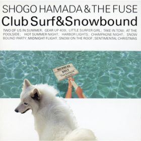 CLUB SURF & SNOWBOUND / 浜田 省吾