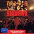 アルバム - The Everlasting Mythology: Shinhwa 2nd Concert / SHINHWA