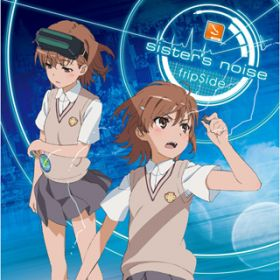 sister's noise / fripSide