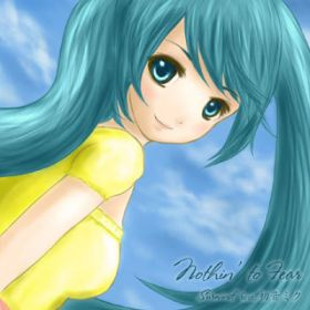 Nothin' to Fear / Surwind feat.初音ミク