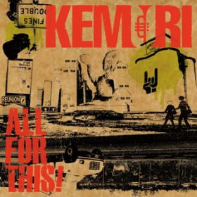 アルバム - ALL FOR THIS! / KEMURI