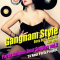 Gangnam Style - Party Anthem Best Singles vol.2