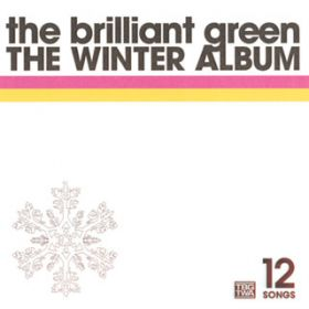 intro -THE WINTER ALBUM- / the brilliant green