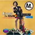 All about the Girls 〜いいじゃんか Party people〜/Together again