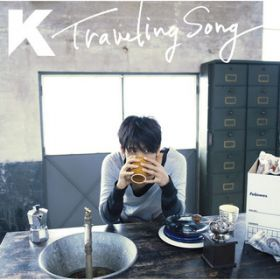 Traveling Song / K
