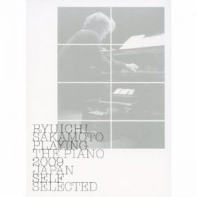 ambiguous lucidity(Playing The Piano 2009 Japan) / 坂本龍一