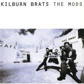KILBURN BRATS / THE MODS