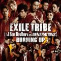 ハイレゾ - BURNING UP / EXILE TRIBE(三代目 J Soul Brothers VS GENERATIONS)