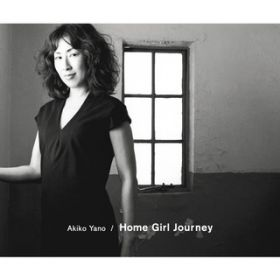 Home Girl Journey / 矢野 顕子