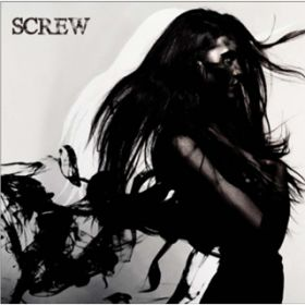 Get You Back / SCREW
