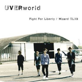 Fight For Liberty / UVERworld
