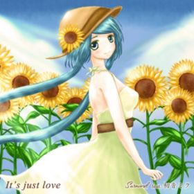 It's just love / Surwind feat.初音ミク