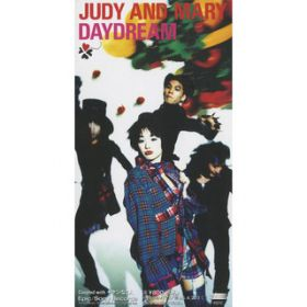DAYDREAM / JUDY AND MARY