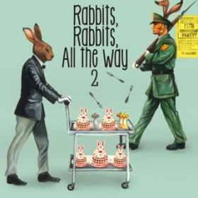 アルバム - Rabbits,Rabbits,All the Way 2 <初回限定盤> / SHAKALABBITS