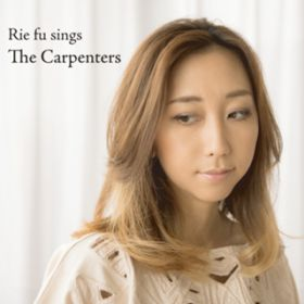 Rie fu Sings the Carpenters / Rie fu