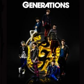 GENERATIONS / GENERATIONS from EXILE TRIBE