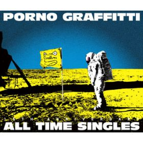 "PORNOGRAFFITTI 15th Anniversary ""ALL TIME SINGLES"" / ポルノグラフィティ"