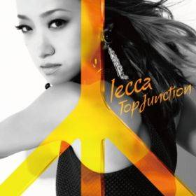 アルバム - TOP JUNCTION / lecca
