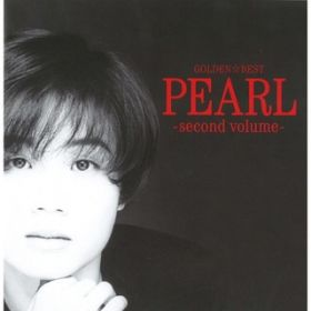 GOLDEN☆BEST PEARL-second volume- / PEARL
